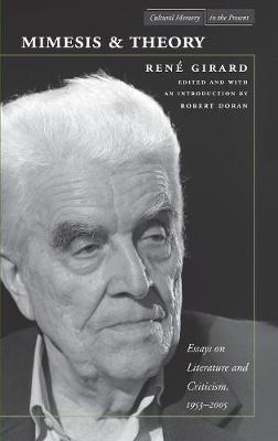 Mimesis and Theory: Essays on Literature and Criticism, 1953-2005