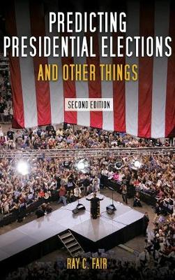 Predicting Presidential Elections and Other Things, Second Edition