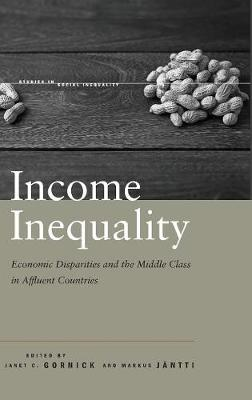 Income Inequality: Economic Disparities and the Middle Class in Affluent Countries