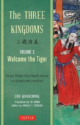 The Three Kingdoms Vol. 3: Welcome The Tiger