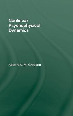Nonlinear Psychophysical Dynamics