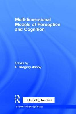 Multidimensional Models of Perception and Cognition