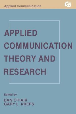 Applied Communication Theory and Research