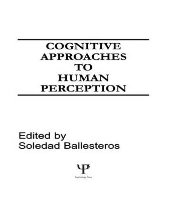 Cognitive Approaches to Human Perception