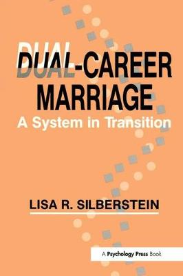 Dual-career Marriage: A System in Transition