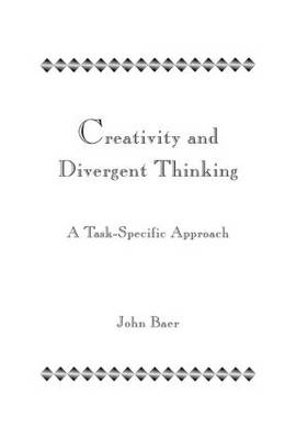 Creativity and Divergent Thinking: A Task-Specific Approach
