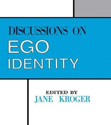 """Discussions on Ego Identity: Conference on """"Adolescent Identity and Mental Health"""" : Papers and Discussions"""