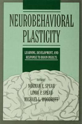 Neurobehavioral Plasticity: Learning, Development, and Response to Brain Insults