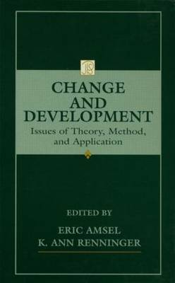 Change and Development: Issues of Theory, Method and Application