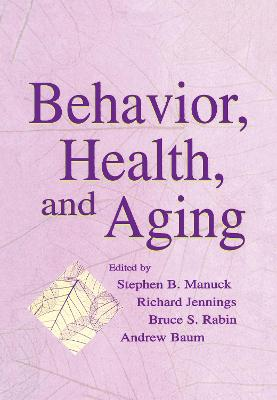 Behavior, Health and Aging