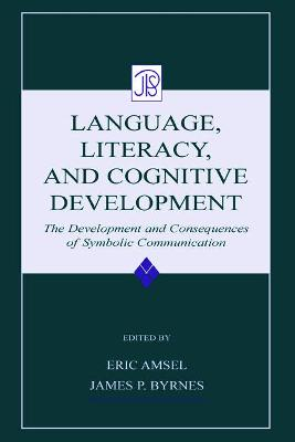Language, Literacy and Cognitive Development: The Development and Consequences of Symbolic Communication