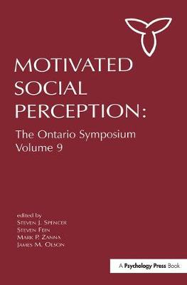 Motivated Social Perception: The Ontario Symposium: Volume 9