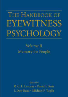 The Handbook of Eyewitness Psychology: Memory for People: v. II: Memory for People