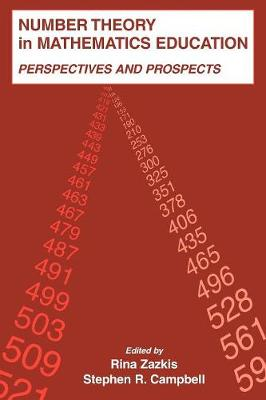 Number Theory in Mathematics Education: Perspectives and Prospects