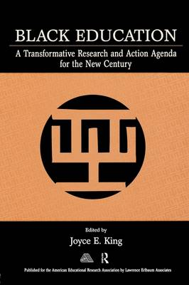 Black Education: A Transformative Research and Action Agenda for the New Century