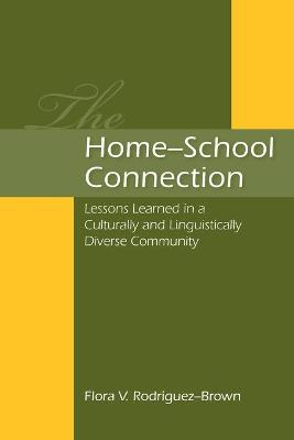 The Home-school Connection: Lessons Learned in a Culturally and Linguistically Diverse Community