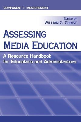 Assessing Media Education: A Resource Handbook for Educators and Administrators: Component 1: Measurement