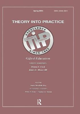 Gifted Education: A Special Issue of Theory into Practice