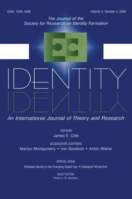 Mediated Identity in the Emerging Digital Age: A Dialogical Perspective:a Special Issue of identity