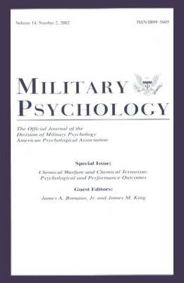 Chemical Warfare and Chemical Terrorism: Psychological and Performance Outcomes - A Special Issue of Military Psychology