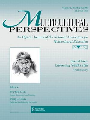 Special Issue: Celebrating Name's 10th Anniversary: A Special Issue of Multicultural Perspectives