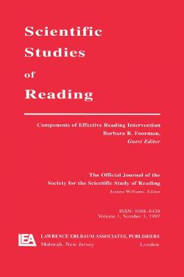 Components of Effective Reading Intervention: A Special Issue of scientific Studies of Reading