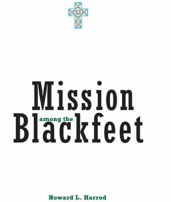 Mission Among the Blackfeet