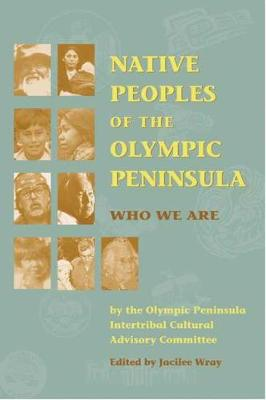 Native Peoples of the Olympic Peninsula: Who We are