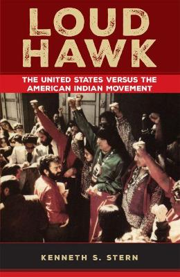 Loud Hawk: The United States Versus the American Indian
