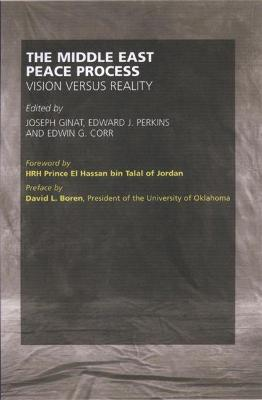 Middle East Peace Process: Vision Versus Reality