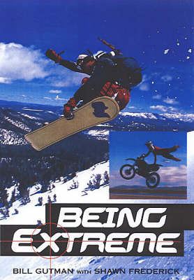Being Extreme: Thrills and Dangers in the World of High-risk Sports