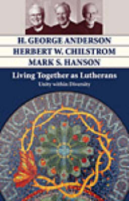 Living Together as Lutherans: Unity within Diversity