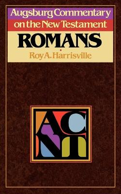 Augsburg Commentary on the New Testament: Romans