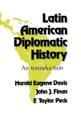 Latin American Diplomatic History: An Introduction