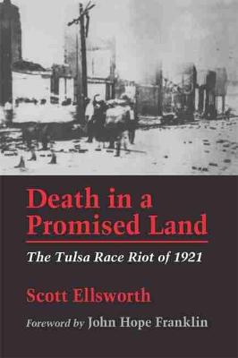 Death in a Promised Land: Tulsa Race Riots of 1921