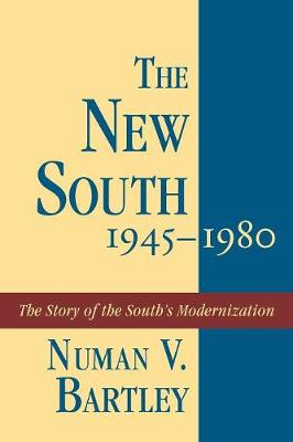 The New South, 1945-80