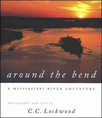 Around the Bend: Mississippi River Adventure