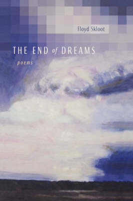 The End of Dreams: Poems