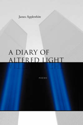 A Diary of Altered Light: Poems