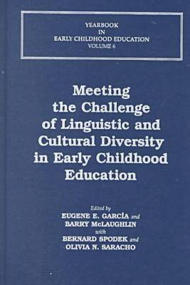 Meeting the Challenge of Linguistic and Cultural Diversity in Early Childhood Education