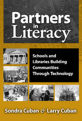 Partners in Literacy: Schools and Libraries Building Communities Through Technology