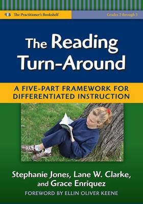 The Reading Turn-around: A Five Part Framework for Differentiated Instruction