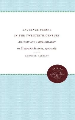 Laurence Sterne in the Twentieth Century: An Essay and a Bibliography of Sternean Studies, 1900-1965