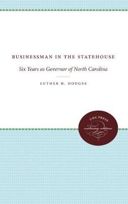 Businessman in the Statehouse: Six Years as Governor of North Carolina