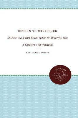 Return to Winesburg: Selections from Four Years of Writing for a Country Newspaper