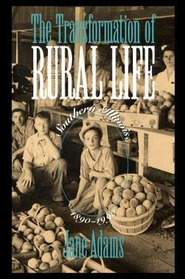 The Transformation of Rural Life: Southern Illinois, 1890-1990