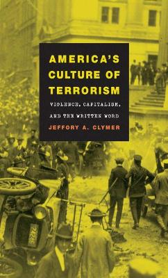 America's Culture of Terrorism: Violence, Capitalism, and the Written Word
