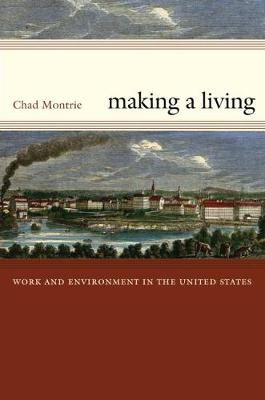 Making a Living: Work and Environment in the United States