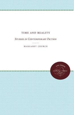 Time and Reality: Studies in Contemporary Fiction