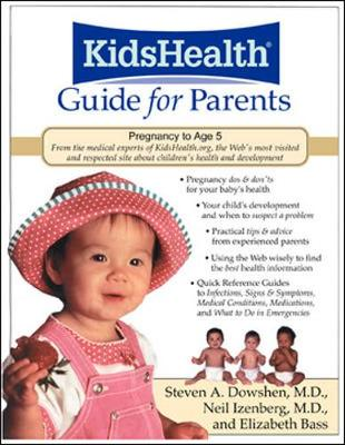 The Kidshealth Guide for Parents: Birth to Age 5